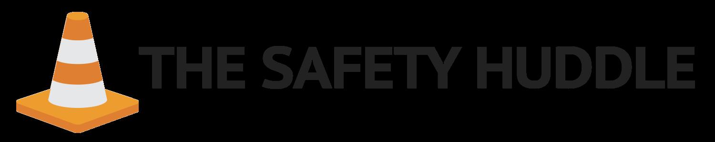 The Safety Huddle